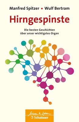 Abbildung von Spitzer / Wulf | Hirngespinste | 1. Auflage | 2020 | beck-shop.de