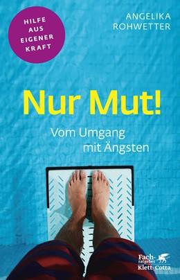 Abbildung von Rohwetter   Nur Mut!   1. Auflage   2020   beck-shop.de