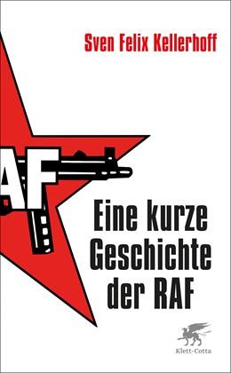 Abbildung von Kellerhoff | Eine kurze Geschichte der RAF | 2020