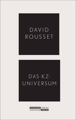 Abbildung von Rousset   Das KZ-Universum   1. Auflage   2020   beck-shop.de