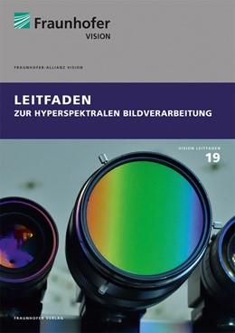 Abbildung von Sackewitz | Leitfaden zur hyperspektralen Bildverarbeitung. | 1. Auflage | 2019 | beck-shop.de