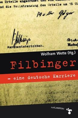 Abbildung von Wette | Filbinger - eine deutsche Karriere | 2019