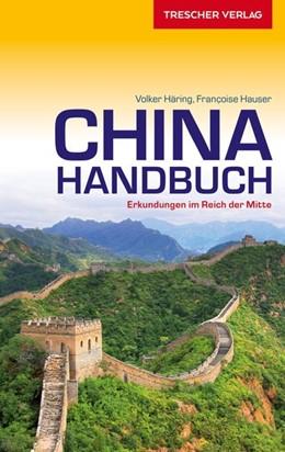 Abbildung von Hauser / Häring | Reiseführer China Handbuch | 4. Auflage | 2021 | beck-shop.de