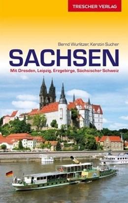 Abbildung von Wurlitzer / Sucher   Reiseführer Sachsen   5., aktualisierte Auflage 2020   2020   Mit Dresden, Leipzig, Erzgebir...