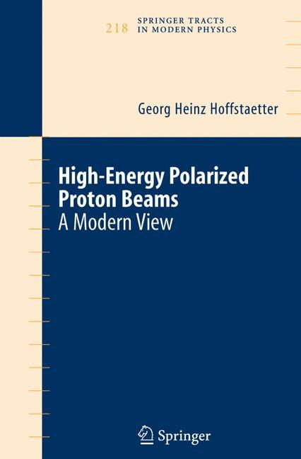 Abbildung von Hoffstaetter | High Energy Polarized Proton Beams | 2006