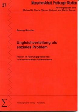 Abbildung von Roscher | Ungleichverteilung als soziales Problem | 1. Auflage | 2019 | beck-shop.de