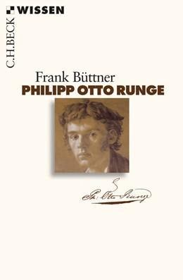 Abbildung von Büttner, Frank | Philipp Otto Runge | 2010 | 2507
