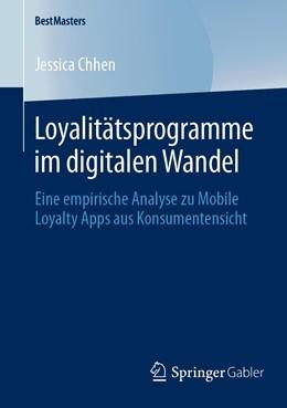Abbildung von Chhen | Loyalitätsprogramme im digitalen Wandel | 2019 | Eine empirische Analyse zu Mob...