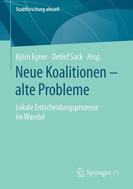 Abbildung von Egner / Sack | Neue Koalitionen - alte Probleme | 1. Auflage | 2020 | beck-shop.de