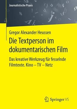 Abbildung von Heussen | Die Textperson im dokumentarischen Film | 1. Auflage | 2020 | beck-shop.de