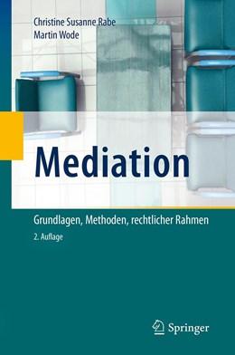 Abbildung von Rabe / Wode | Mediation | 2. Auflage | 2020 | beck-shop.de