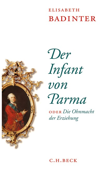 Cover: Elisabeth Badinter, Der Infant von Parma