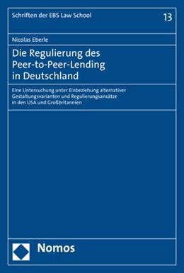Abbildung von Eberle   Die Regulierung des Peer-to-Peer-Lending in Deutschland   1. Auflage   2019   13   beck-shop.de