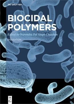 Abbildung von Pal Singh Chauhan | Biocidal Polymers | 1. Auflage | 2019 | beck-shop.de
