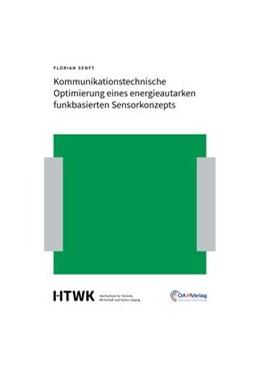 Abbildung von Senft | Kommunikationstechnische Optimierung eines energieautarken funkbasierten Sensorkonzepts | 1. Auflage | 2019 | beck-shop.de