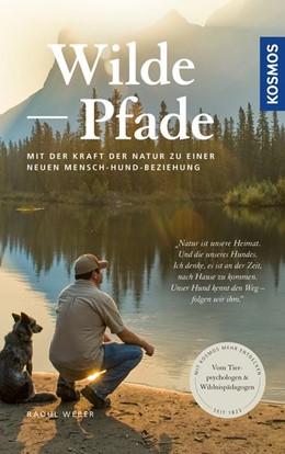 Abbildung von Weber | Wilde Pfade | 1. Auflage | 2020 | beck-shop.de