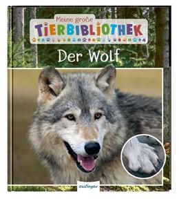 Abbildung von Havard | Meine große Tierbibliothek: Der Wolf | 1. Auflage | 2020 | beck-shop.de