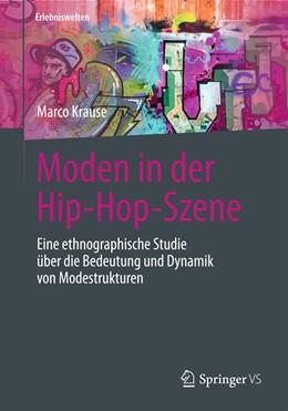 Abbildung von Krause   Moden in der Hip-Hop-Szene   1. Auflage   2020   beck-shop.de