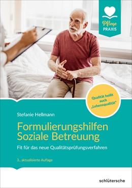 Abbildung von Hellmann | Formulierungshilfen Soziale Betreuung | 3. Auflage | 2019 | beck-shop.de