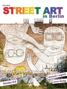 Abbildung von Jakob | Street Art in Berlin | 9. Auflage | 2019 | beck-shop.de