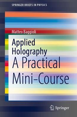 Abbildung von Baggioli | Applied Holography | 1st ed. 2019 | 2020 | A Practical Mini-Course