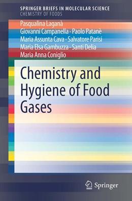 Abbildung von Laganà / Campanella / Patanè | Chemistry and Hygiene of Food Gases | 1st ed. 2019 | 2020