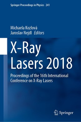 Abbildung von Kozlová / Nejdl | X-Ray Lasers 2018 | 1st ed. 2020 | 2020 | Proceedings of the 16th Intern... | 241