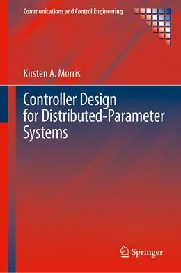 Abbildung von Morris | Controller Design for Distributed-Parameter Systems | 1st ed. 2020 | 2020