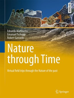 Abbildung von Martinetto / Tschopp / Gastaldo | Nature through Time | 1st ed. 2020 | 2020 | Virtual field trips through th...