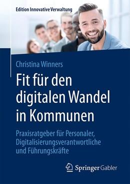Abbildung von Winners | Fit für den digitalen Wandel in Kommunen | 2020 | Praxisratgeber für Personaler,...