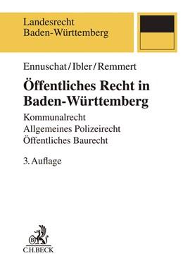 Abbildung von Ennuschat / Ibler / Remmert | Öffentliches Recht in Baden-Württemberg | 3. Auflage | 2020 | Kommunalrecht, Allgemeines Pol...