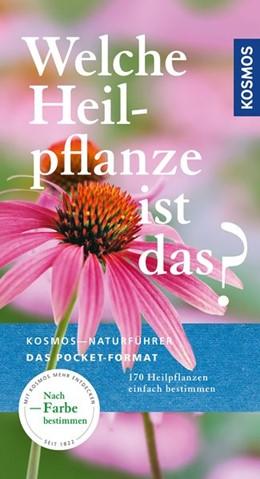 Abbildung von Hensel | Welche Heilpflanze ist das? | 4. Auflage | 2020 | beck-shop.de