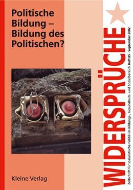 Abbildung von Politische Bildung - Bildung des Politischen | 2002 | 85
