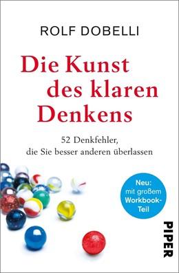 Abbildung von Dobelli | Die Kunst des klaren Denkens | 1. Auflage | 2020 | beck-shop.de