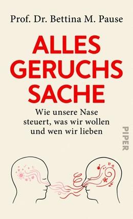 Abbildung von Pause / Seul   Alles Geruchssache   1. Auflage   2020   beck-shop.de