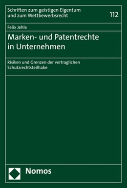Abbildung von Jehle | Marken- und Patentrechte in Unternehmen | 2019 | Risiken und Grenzen der vertra... | 112