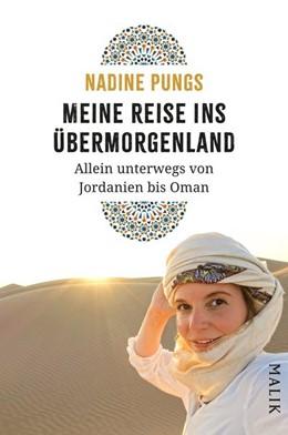 Abbildung von Pungs | Meine Reise ins Übermorgenland | 2. Auflage | 2020 | beck-shop.de