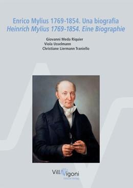 Abbildung von Meda Riquier / Usselmann / Liermann Traniello | Enrico Mylius 1769-1854. Una biografia Heinrich Mylius 1769-1854. Eine Biographie | 2019
