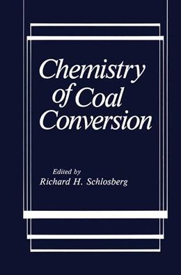 Abbildung von Schlosberg | Chemistry of Coal Conversion | 1985