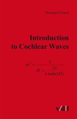 Abbildung von Frosch | Introduction to Cochlear Waves | 2010