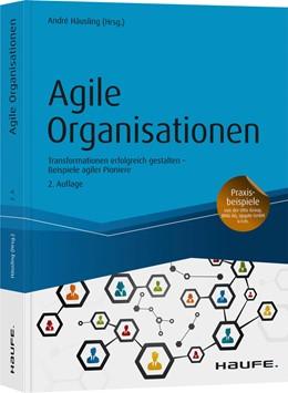 Abbildung von Häusling | Agile Organisationen | 2. Auflage | 2020 | beck-shop.de