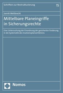 Abbildung von Weitbrecht   Mittelbare Planeingriffe in Sicherungsrechte   1. Auflage   2019   15   beck-shop.de
