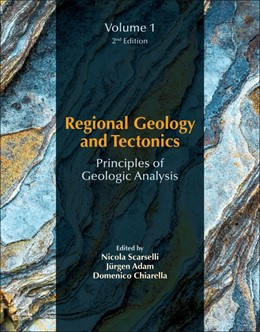 Abbildung von Scarselli / Adam / Chiarella | Regional Geology and Tectonics: Principles of Geologic Analysis | 2020 | Volume 1: Principles of Geolog...