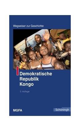 Abbildung von Chiari / Kollmer | Demokratische Republik Kongo | 3., überarb. Aufl. 2008 | 2008 | Herausgegeben im Auftrag des M...