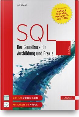 Abbildung von Adams | SQL | 3., aktualisierte Auflage | 2019 | Der Grundkurs für Ausbildung u...