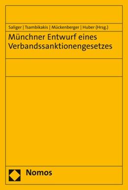 Abbildung von Saliger / Tsambikakis / Mückenberger / Huber   Münchner Entwurf eines Verbandssanktionengesetzes   2019