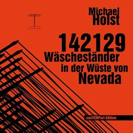 Abbildung von Holst / Menke | 142129 Wäscheständer in der Wüste von Nevada | 2019 | Projekt einer Installation für...