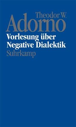 Abbildung von Adorno / / Tiedemann | Nachgelassene Schriften. Abteilung IV: Vorlesungen | 2003 | Band 16: Vorlesung über Negati...