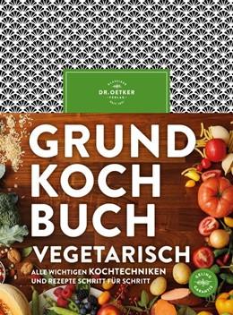 Abbildung von Grundkochbuch Vegetarisch   1. Auflage   2020   beck-shop.de