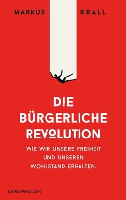 Abbildung von Krall   Die Bürgerliche Revolution   2020   Wie wir unsere Freiheit und un...